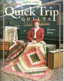 Quick Trip Quilts