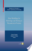 Data Modeling For Metrology And Testing In Measurement Science book