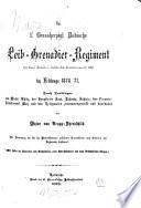 Das 1. Grossherzogl. Badische Leib-Grenadier-Regiment jetzt Königl. Preußisches 1. Badisches Leib-Grenadierregiment Nr. 109 im Feldzuge 1870/71