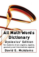 All Math Words Dictionary   Dyslexics  Edition