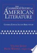 The Cambridge History of American Literature: Volume 7, Prose Writing, 1940-1990
