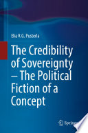 The Credibility of Sovereignty – The Political Fiction of a Concept