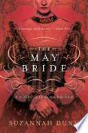 The May Bride  A Novel
