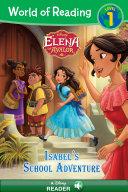 World of Reading  Elena of Avalor  Isabel s School Adventure
