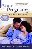 Your Pregnancy for the Father to Be