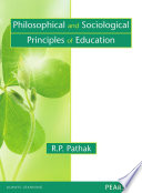 Philosophical and Sociological Principles of Education