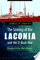 The Sinking of the Laconia and the U Boat War