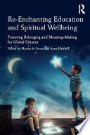 Re Enchanting Education and Spiritual Wellbeing