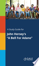A Study Guide for John Hersey s  A Bell For Adano