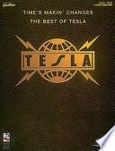 Tesla - Time's Makin' Changes