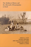 download ebook the abolition of slavery and the aftermath of emancipation in brazil pdf epub