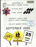 Community School Zone Traffic Safety Program