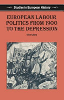 European Labour Politics from 1900 to the Depression