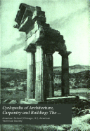 Cyclopedia of Architecture, Carpentry and Building: The Greek orders. The classic Roman orders. Rendering in pen and ink