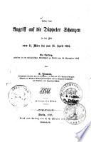 Über den Angriff auf die Düppeler Schanzen in der Zeit vom 15. März bis zum 18. April 18640