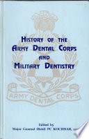 History of the Army Dental Corps and Military Dentistry