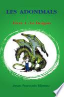 Les Adonimals Livre 1   Le Dragon