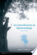 An Introduction to Epistemology - Second Edition