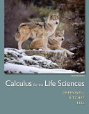 Calculus for the Life Sciences Plus MyMathLab with Pearson Etext    Access Card Package