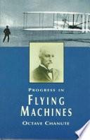Progress In Flying Machines