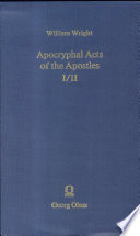 Apocryphal Acts of the Apostles I II