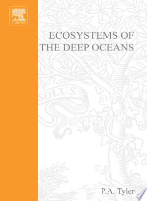 Ecosystems of the Deep Oceans - ISBN:9780080494654