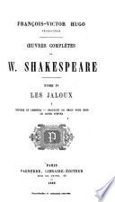Uvres Compl Tes De W Shakespeare Les Jaloux Troylus Et Cressida Beaucoup De Bruit Pour Rien Le Conte D Hiver