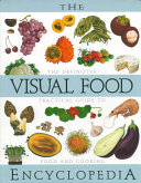 The visual food encyclopedia