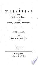 Das Moselthal zwischen Zell und Konz