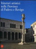 Itinerari artistici nelle province di Padova e Rovigo