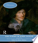 The Poems of John Donne  Volume One