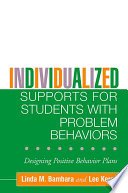 Individualized Supports for Students with Problem Behaviors