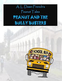Peanut And The Bully Busters