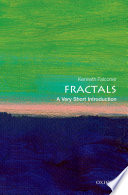 Fractals: A Very Short Introduction Fractal Forms Within Nature Unlike The