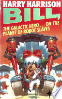 Bill  the Galactic Hero  The Planet of the Robot Slaves
