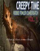 Creepy Time Vol 1: A Book of Short Horror Stories