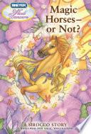 Magic Horses   or Not