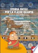 Storia facile per la classe quarta  La civilt   dei fiumi e del Mediterraneo