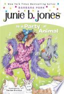 Junie B  Jones  10  Junie B  Jones Is a Party Animal