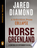 Norse Greenland : norse society in greenland—excerpted from the pulitzer prize–winning...
