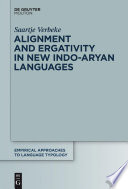 Alignment and Ergativity in New Indo Aryan Languages