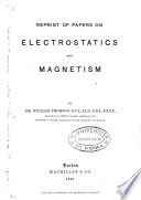 Reprint of Papers on Electrostatics and Magnetism