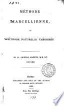 Méthode marcellienne, ou Méthode naturelle théorisée