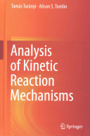 Analysis of Kinetic Reaction Mechanisms
