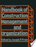 Handbook of Construction Management and Organization