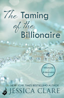 The Taming Of The Billionaire  Billionaires And Bridesmaids 2