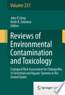 Ecological Risk Assessment for Chlorpyrifos in Terrestrial and Aquatic Systems in the United States