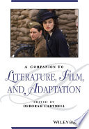 A Companion to Literature  Film and Adaptation