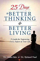 25 Days to Better Thinking & Better Living