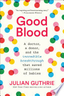 Good Blood Book PDF